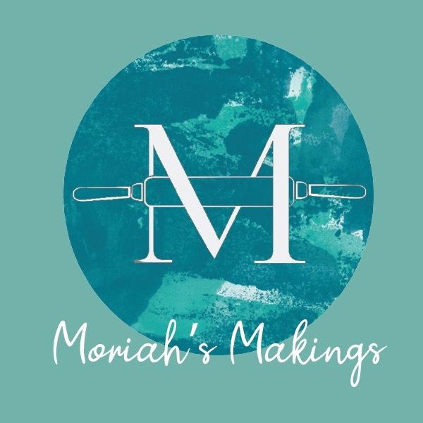 Moriah's Makings